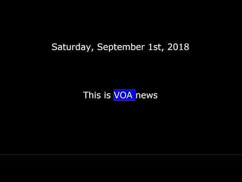 voa-news-for-saturday,-september-1st,-2018