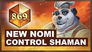 NEW Nomi Control Shaman | Rise of Shadows | Hearthstone