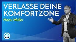 Verlasse deine Komfortzone & werde zum Teamplayer // Hansi Müller