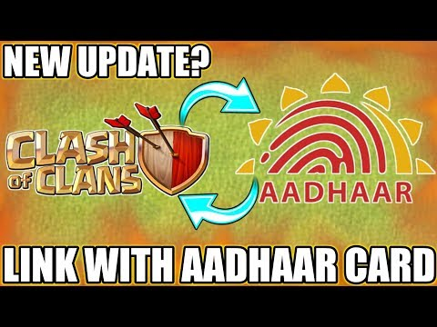 OMG😲LINK YOUR AADHAAR CARD WITH CLASH OF CLANS | NEW UPDATE CONCEPT (IDEA)