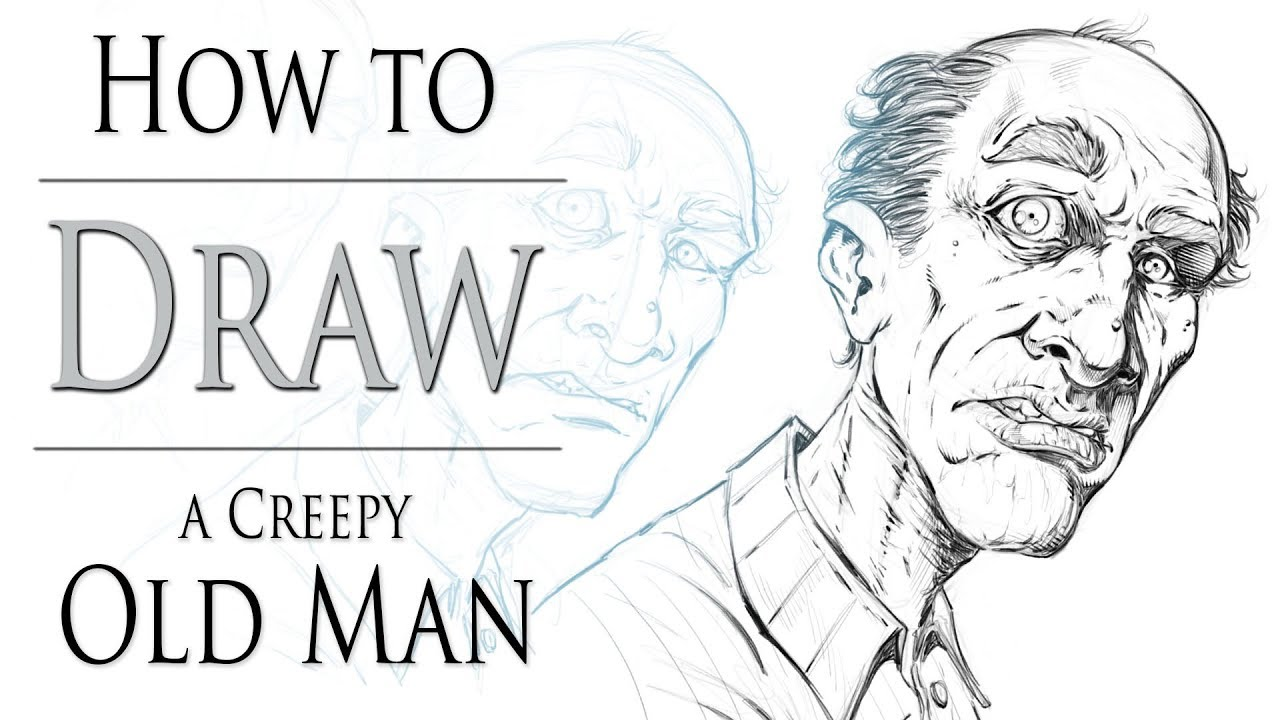 How to draw a creepy old man