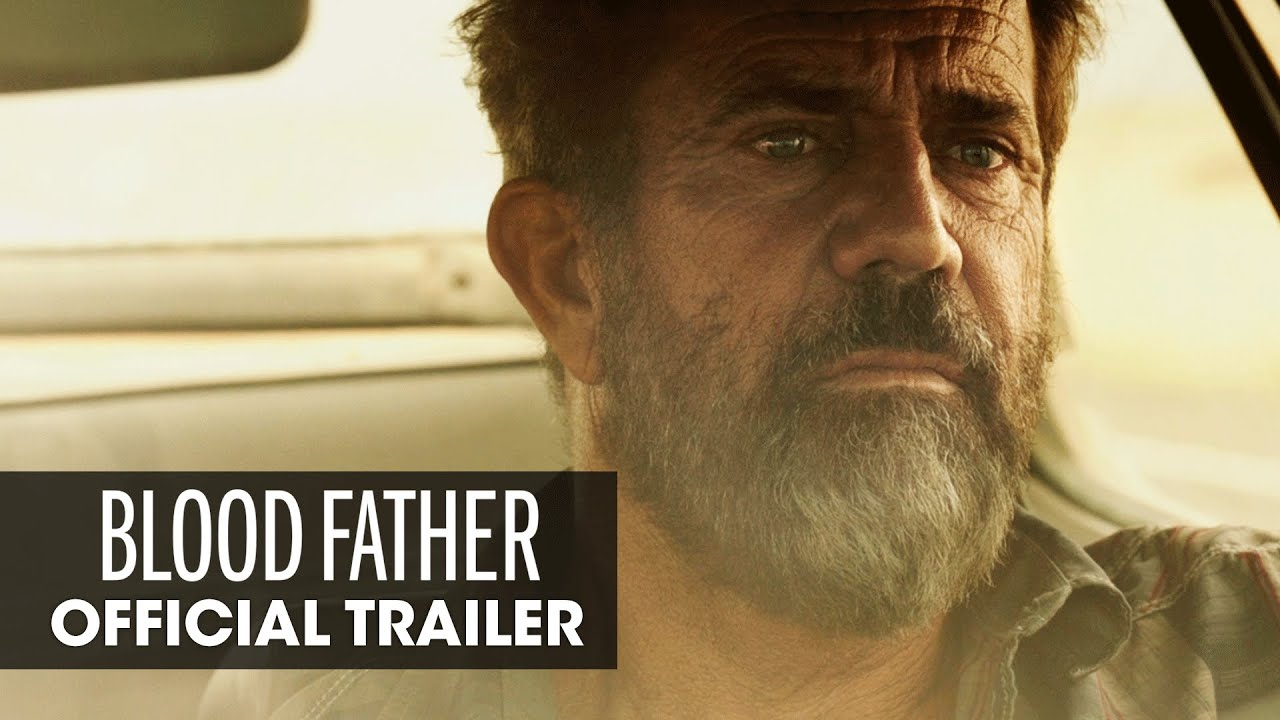 Blood Father (Mel Gibson, William H  Macy, Diego Luna) Oct