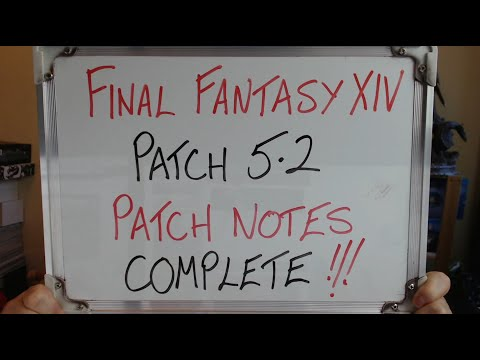 FINAL FANTASY XIV: Patch 5.2 PATCH NOTES COMPLETE (Discussion)!!