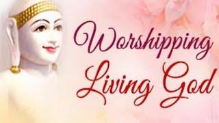 Worshipping Living God