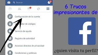 6 trucos impresionantes de Facebook que Quiza Desconocias - El New Tutoriales