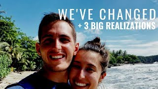 WE'VE CHANGED (3 Realizations on our Honeymoon)