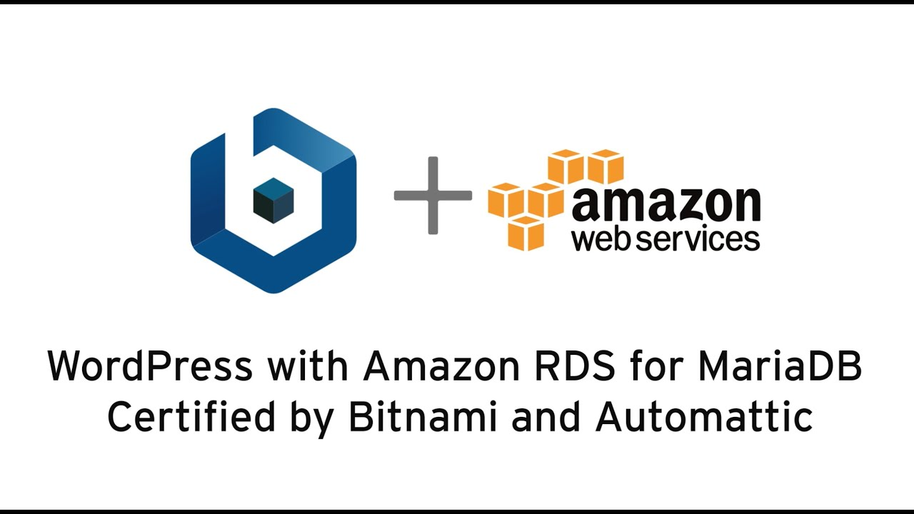 WordPress with Amazon RDS for MariaDB Certified by Bitnami and Automattic  on AWS Marketplace