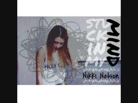 Nikki Nelson- Stuck In My Mind (ft. Jayson Angove)