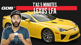 T'AS 5 MINUTES : LEXUS LFA