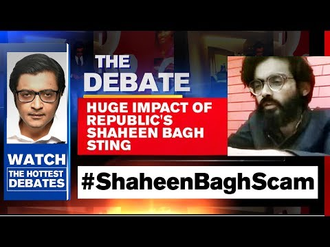 #ShaheenBaghScam - Republic TV's Exposé Sets National Agenda | The Debate With Arnab Goswami