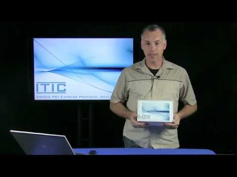 ITIC 2500A PCI Express Protocol Analyzer Demo