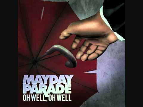 Mayday Parade  Oh Well, Oh Well MP3 Download