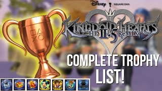 Kingdom Hearts HD 2.5 Remix Complete Trophy List!