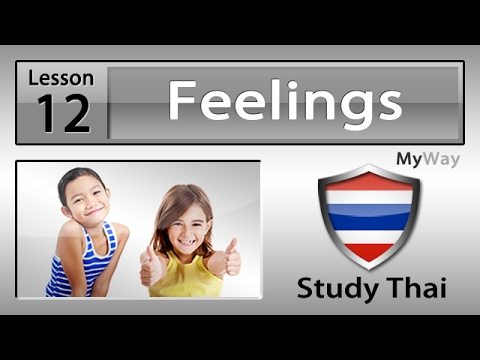 Lesson 12: Feelings (Study Thai)