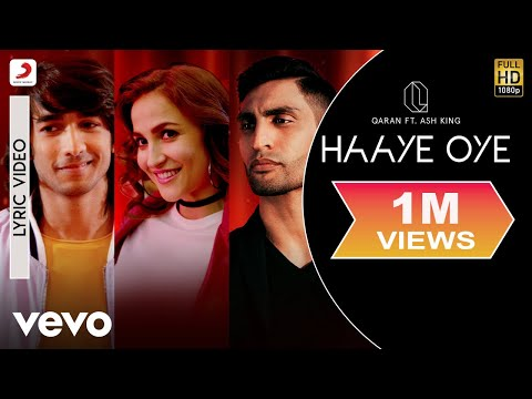 Haaye Oye - Official Lyric Video|QARAN ft King|Elli AvrRam|Shantanu Maheshwari