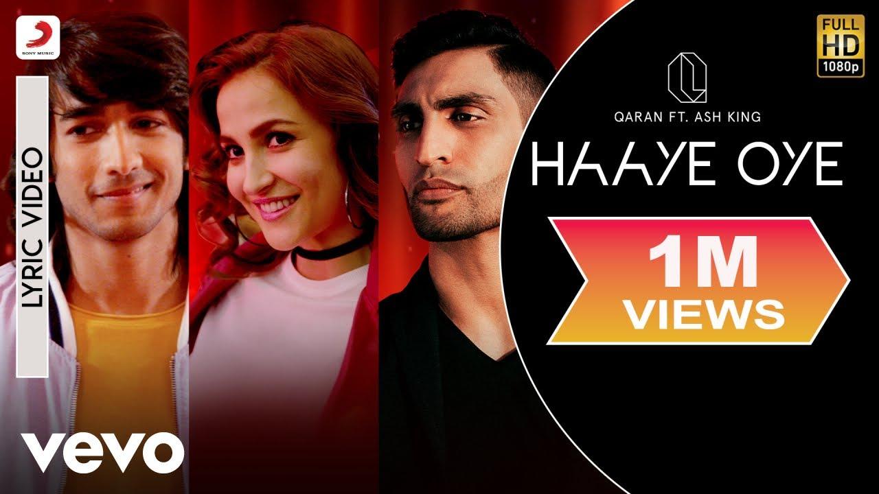 Download Haaye Oye - Official Lyric Video|QARAN ft.Ash King|Elli AvrRam|Shantanu Maheshwari