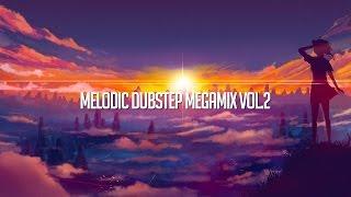 Melodic Dubstep Megamix Vol.2