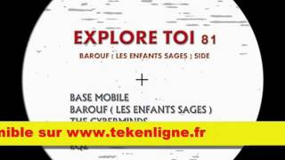 Explore Toi 81 - Barouf + Base Mobile + EQZ + TBC Sound System + The Cyberminds.