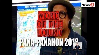 #WordOfTheLourd | PANA-PANAHON 2018
