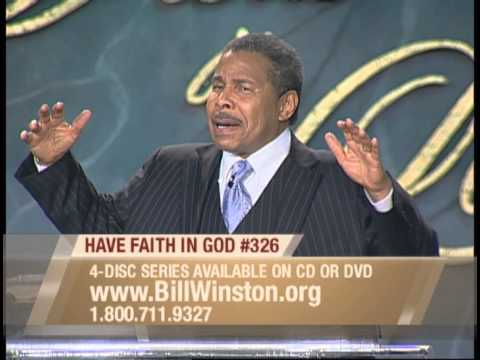 Have Faith in God Pt. 2 | Dr. Bill Winston Believer's Walk of Faith