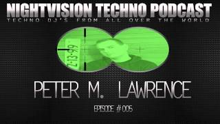 Peter M. Lawrence [H] - NightVision Techno PODCAST 5 Classic Techno Christmas pt.2
