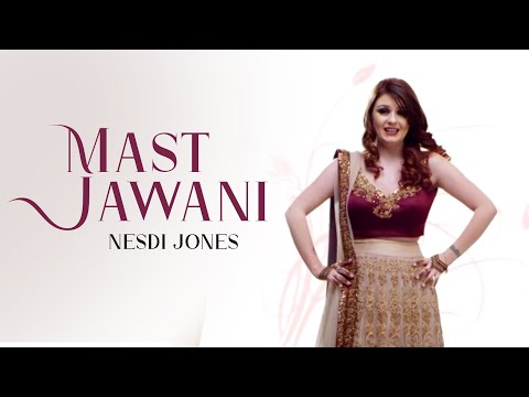 Nesdi Jones | Mast Jawani | Middleman | **Official Video** | Latest Punjabi Songs 2016