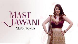 Nesdi Jones   Mast Jawani   Middleman   **Official Video**   Latest Punjabi Songs 2016