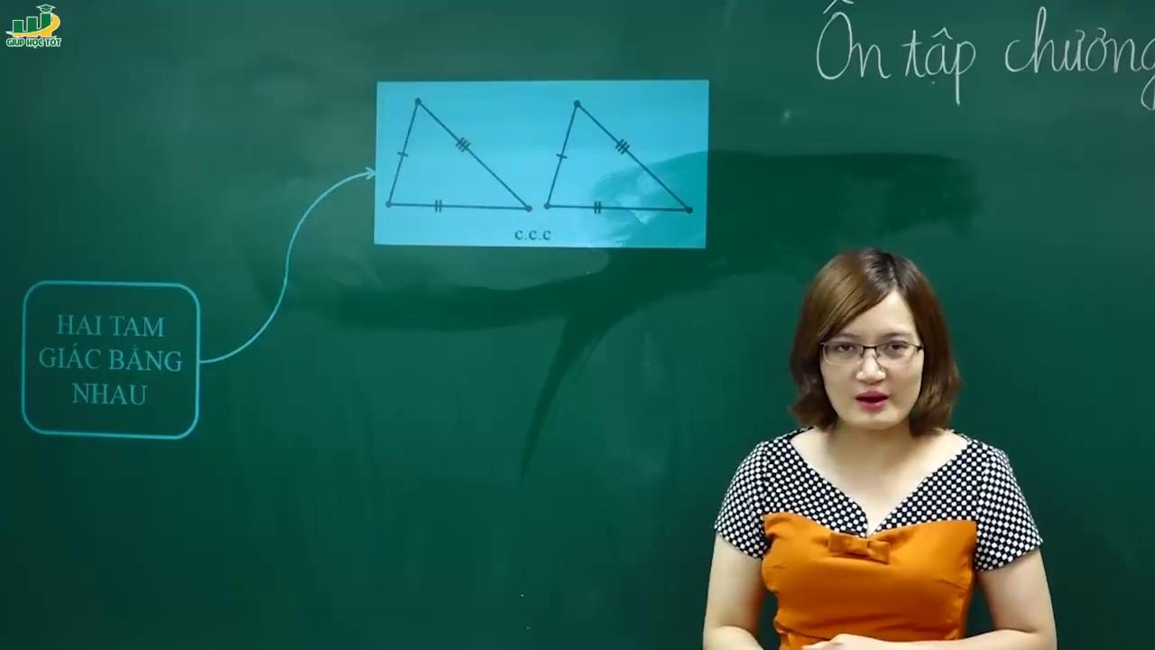 Toán 7-Ôn tập Tam giác chuyên đề các trường hợp bằng nhau của tam giác, tam giác vuông T1(1/2)