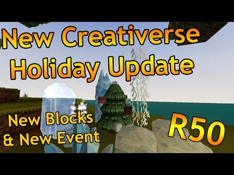 NEW CREATIVERSE HOLIDAY UPDATE - R50!!!! - HUGE Creativerse Update w/ New Blocks and Elvies!