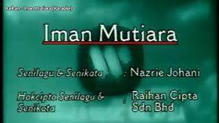 Raihan - Iman Mutiara (Karaoke)