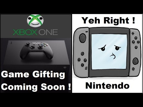 Xbox One X Will Allow Gamers to Gift Digital Games. Nintendo thinks we dont Care about Specs