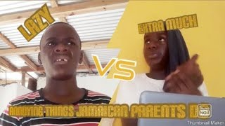 ANNOYING THINGS JAMAICAN PARENTS DO