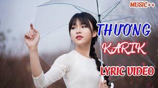 THƯƠNG - KARIK - Rap Việt Hot Nhất 2017