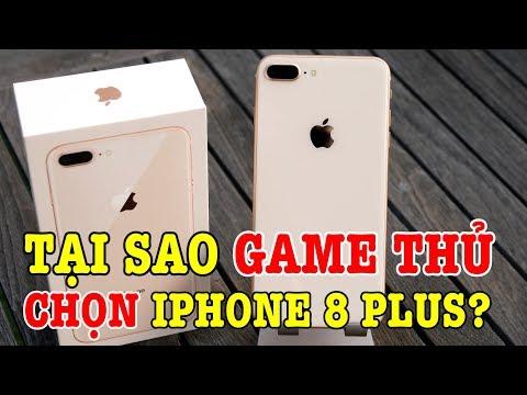 Tại sao game thủ chọn iPhone 8 Plus để chơi game chứ không phải điện thoại khác?