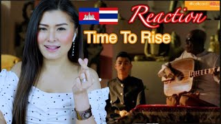⁉️Reaction VannDa - Time To Rise feat. Master Kong Nay (Official Music Video):By May🇰🇭🇹🇭🎵🎶