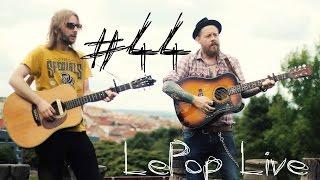#44 [LePop Live] Travis O'Neill & Guy Bennett - Devil's Shine (IE/UK)