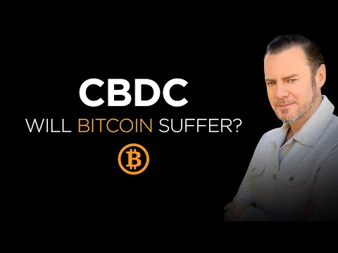 Will Bitcoin Benefit or Suffer from Central Bank Digital Currencies #CBDCs