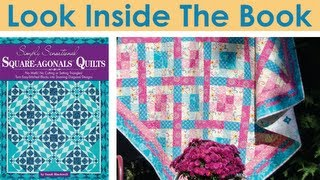 Look Inside The Book: Simply Sensational Square-agonals® Quilts