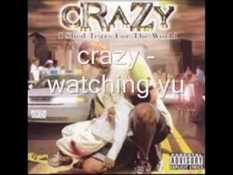 Crazy - watching you (G-Funk)