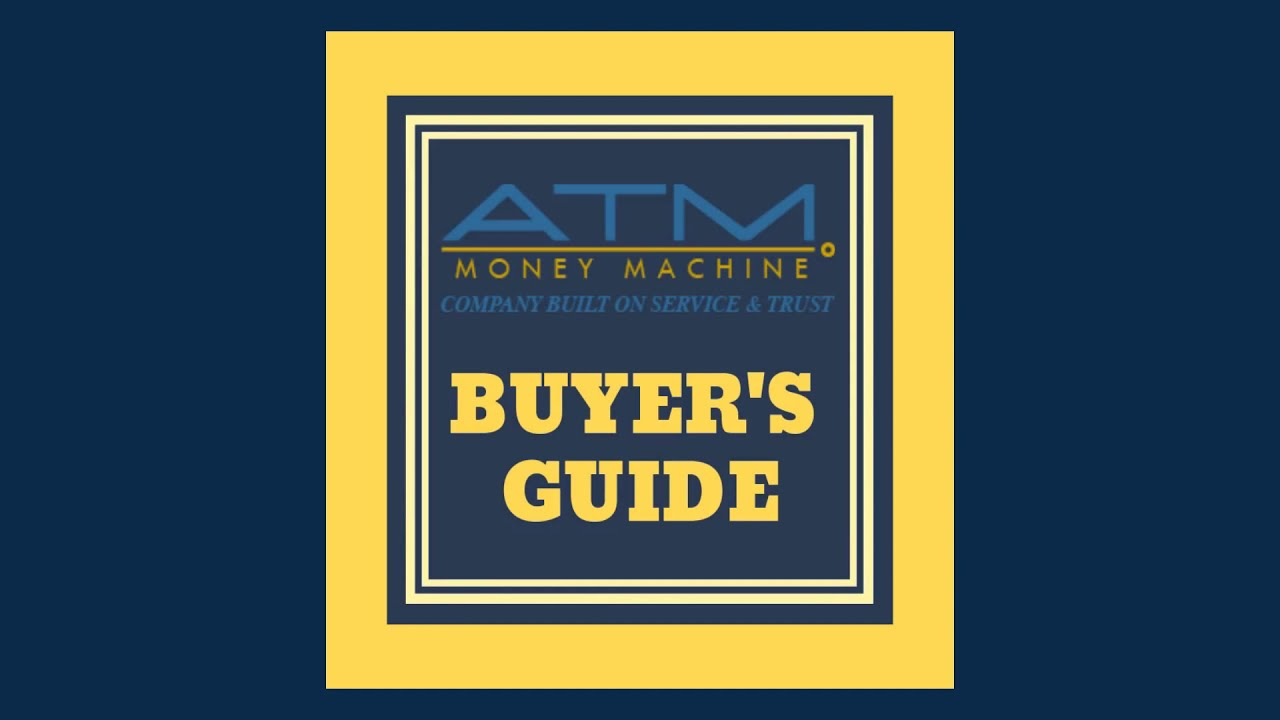 Guide to buying an ATM for your business | ATM Machine ...