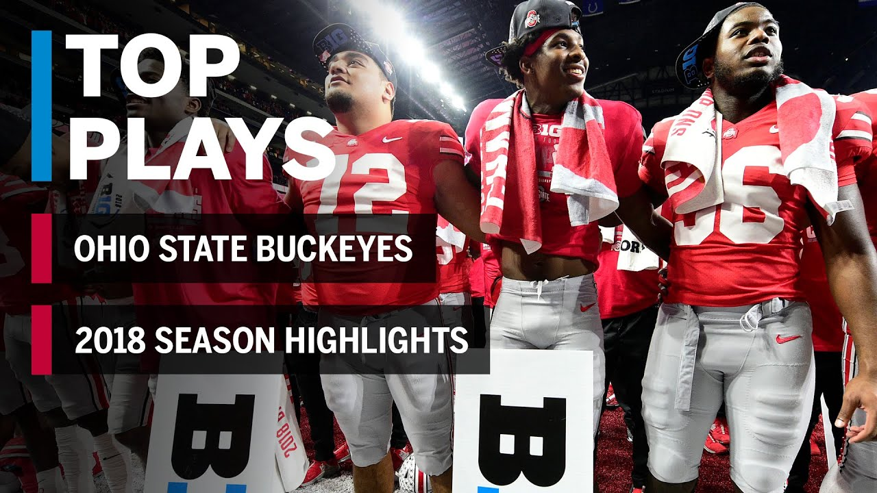 2018 Season Highlights Ohio State Buckeyes Big Ten Football