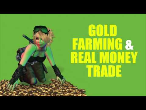 Gold Farming and Real Money Trade
