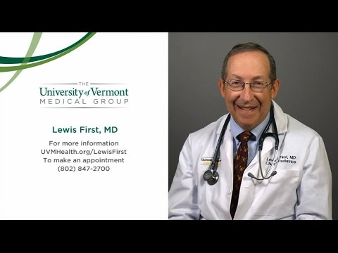 Lewis First, MD, Chief Of Pediatrics - Burlington, VT, The UVM Medical Center