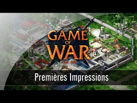 [FR] Impressions - Game of War [MoBill]