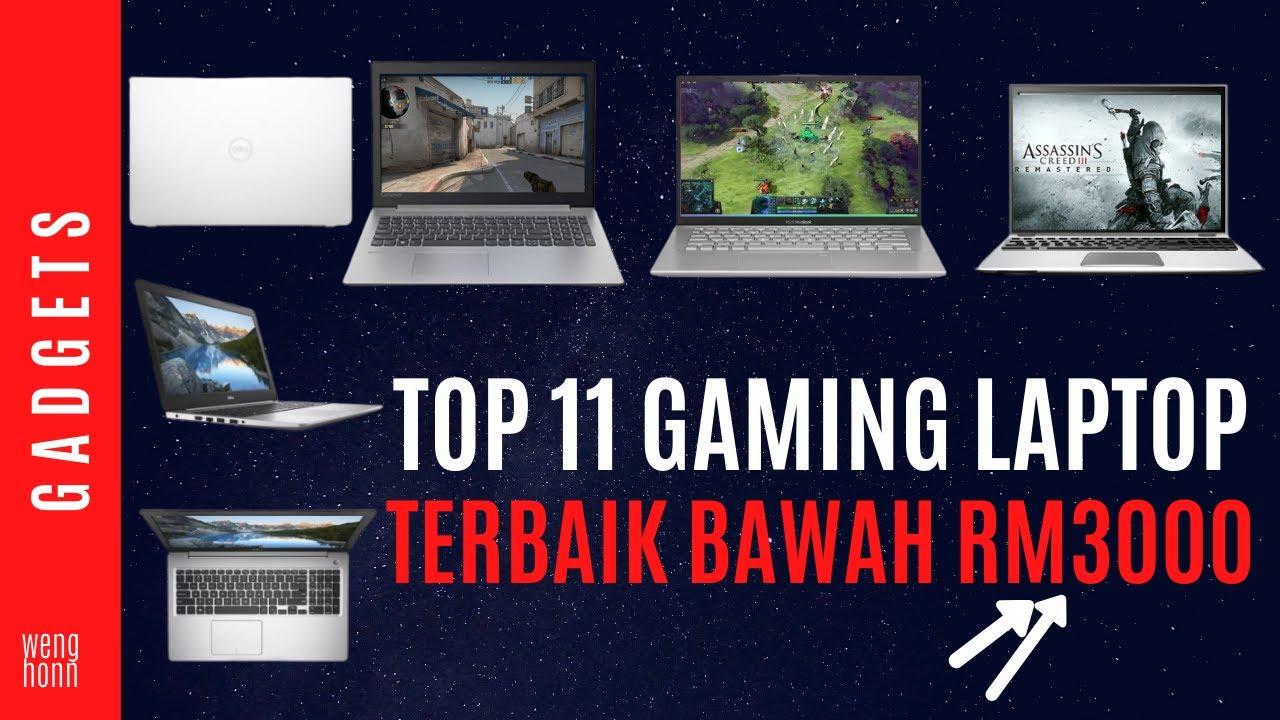 Top 11 Gaming Laptop Murah Terbaik Bawah Rm 3000 Malaysia Youtube