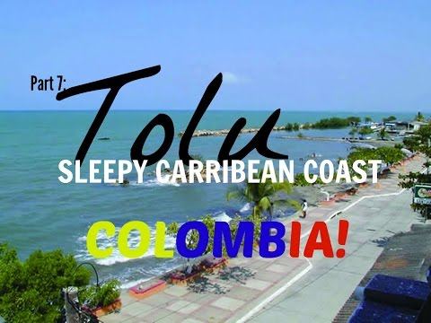 TOLU, COLOMBIA | COLOMBIA TRAVEL