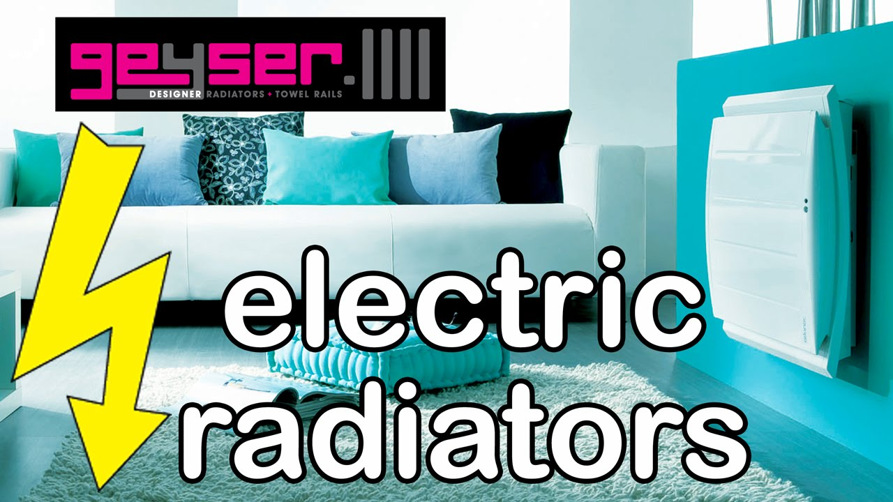 Electric Radiator - Consumer Guide to Buying, Installing & Operating ...