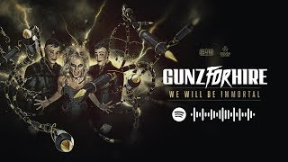 Смотреть клип Gunz For Hire Ft. Nikki Milou - We Will Be Immortal