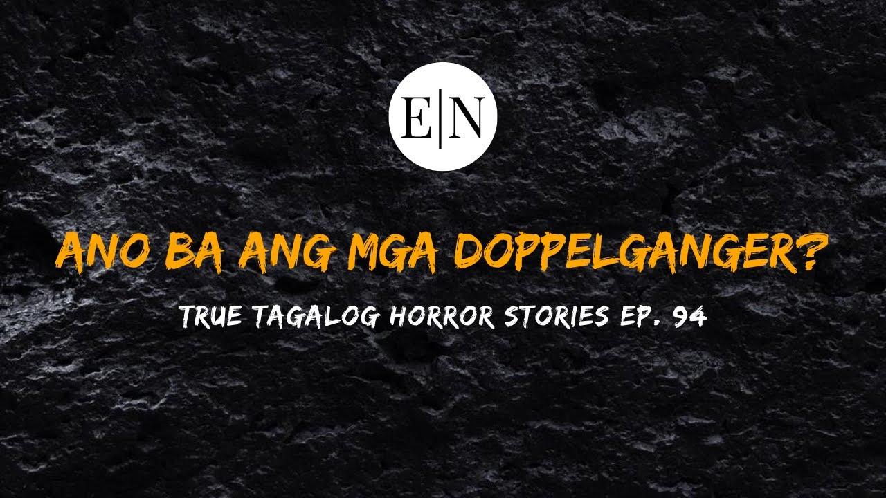 Scare Fest #94: Ano Ba Ang Mga Doppelganger? (True Tagalog Horror Stories)