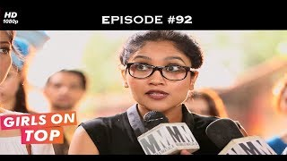 Girls on Top - Episode 92 - Gia and the gang stand up for Mitali!